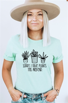 Picture of Sorry I Have Plants This Weekend Graphic Tee